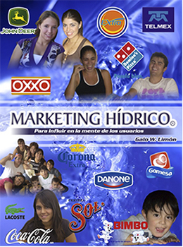 Marketing Hídrico para influir en la mente de los usuarios | Autor: Galo Limón.